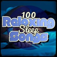 100 Relaxing Sleep Songs — Spa, Relaxation and Dreams, All Night Sleeping Songs to Help You Relax, Musica para Bebes, All Night Sleeping Songs to Help You Relax|Musica para Bebes|Spa, Relaxation and Dreams