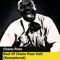 Best Of Chano Pozo Vol1 — Chano Pozo