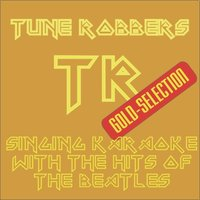 The Tune Robbers singing Karaoke with the Beatles — Tune Robbers