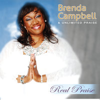 Real Praise — Brenda Campbell & Unlimited Praise