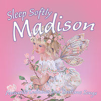 Sleep Softly Madison - Lullabies and Sleepy Songs — The London Fox Players, Frank McConnell, Ingrid DuMosch, Eric Quiram, Julia Plaut