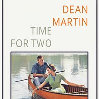 Time For Two — Dean Martin