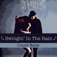 Swingin' In The Rain — Count Basie