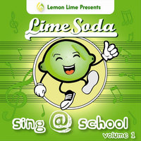 Sing @ School, Vol. 1 — Lime Soda