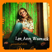 Greatest Hits — Lee Ann Womack