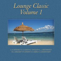 Lounge Classics Volume 1 — Jörg Demus, New Philharmonic Orchestra, Georg Warren, Jörg Demus, Georg Warren, New Philharmonic Orchestra, Иоганн Себастьян Бах, Антонио Вивальди, Генри Пёрселл