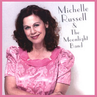 Michelle Russell & The Moonlight Band — Michelle Russell