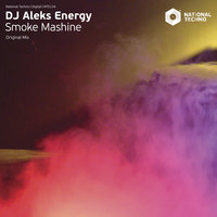 Smoke Mashine — DJ Aleks Energy