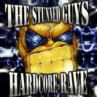 The Stunned Guys ‎presents Hardcore Rave Compilation — сборник