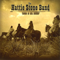 Leave it all behind — The Hattie Stone Band
