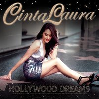 Hollywood Dreams — Cinta Laura