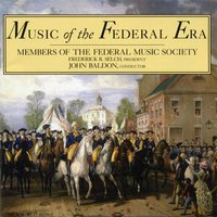 Music of the Federal Era — Federal Music Society