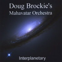 Interplanetary — Doug Brockie's Mahavatar Orchestra