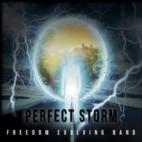 Perfect Storm — Freedom Evolving Band