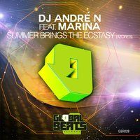 Summer Brings the Ecstasy (Azores) — DJ André N