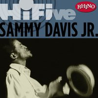 Rhino Hi-Five: Sammy Davis Jr. — Sammy Davis, Jr.