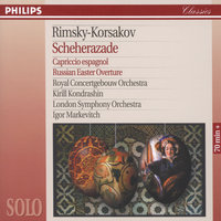 Rimsky-Korsakov: Scheherazade; Capriccio Espagnol; Russian Easter Overture — Herman Krebbers, Кирилл Кондрашин, London Symphony Orchestra (LSO), Royal Concertgebouw Orchestra, Igor Markevitch