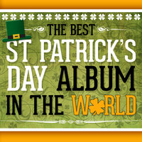 The Best St. Patrick's Day Album in the World — Dublin Folk Band