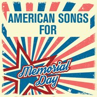 American Songs for Memorial Day — сборник