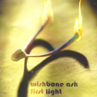 First Light — Wishbone Ash