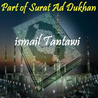 Part of Surat Ad Dukhan — ismail Tantawi