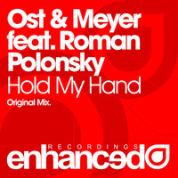 Hold My Hand — Ost & Meyer feat. Roman Polonsky