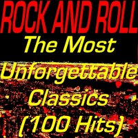 Rock and Roll: The Most Unforgettable Classics — сборник