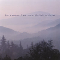 Waiting for the Light to Change — Ben Wakeman