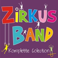 Zircus Band Komplette Colection — Circus Band