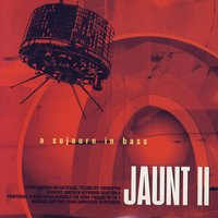 Jaunt II: A Sojourn In Bass — сборник