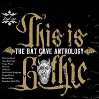 This Is Gothic - The Bat Cave Anthology — сборник