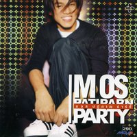 Party — Mos Patiparn