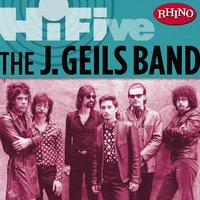 Rhino Hi-Five: The J. Geils Band — J. Geils Band
