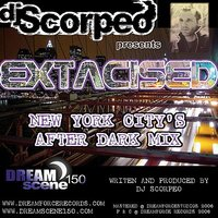 Dreamforce Records and DreamScene 150 Present: DJ Scorpeo - Extacised — Franke