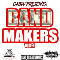 Band Makers, Vol. 1 — Camp 4 Bread Winners
