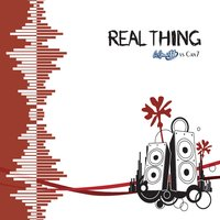 Real Thing — Cosmic 11, Can 7, Can7
