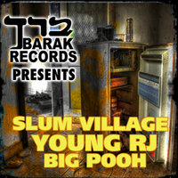 Barak Records Presents Slum Village & Big Pooh - EP — сборник
