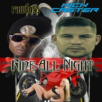 Ride All Night — Nick Caster