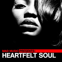 Mad Music Presents Heartfelt Soul — сборник