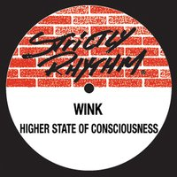 Higher State Of Consciousness — Wink, Josh Wink
