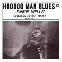 Hoodoo Man Blues — Junior Wells