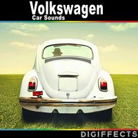 Volkswagen Car Sounds — Digiffects Sound Effects Library