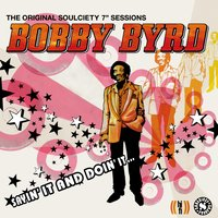 Sayin' It and Doin' It — Bobby Byrd