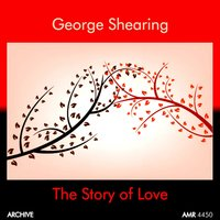 The Story of Love — George Shearing