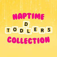 Naptime Toddlers Collection — Naptime Toddlers Music Collection