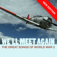 We'll Meet Again - The Great Songs Of World War 2 — Paul Robeson