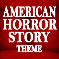 American Horror Story — Greatest Soundtracks Ever