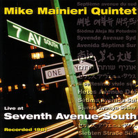 Live At Seventh Avenue South — Mike Mainieri