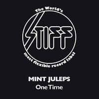 One Time — Mint Juleps