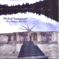 White Nuns on Red Wine — Wicked Immigrant